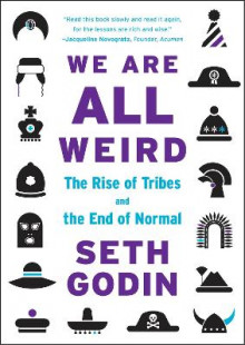 We Are All Weird av Seth Godin (Heftet)