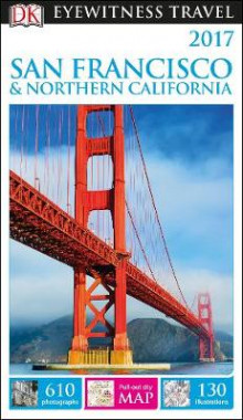 DK Eyewitness Travel Guide San Francisco & Northern California av DK Publishing (Heftet)