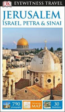 DK Eyewitness Travel Guide Jerusalem, Israel, Petra and Sinai av DK Publishing (Heftet)