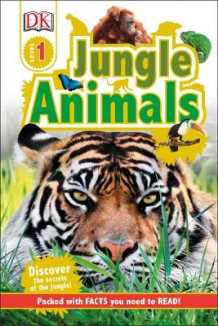 Jungle Animals av DK (Innbundet)