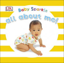 Baby Sparkle All About Me av DK (Pappbok)
