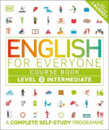 English for Everyone Course Book Level 3 Intermediate av DK (Heftet)