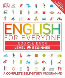 English for Everyone Course Book Level 1 Beginner av DK (Heftet)