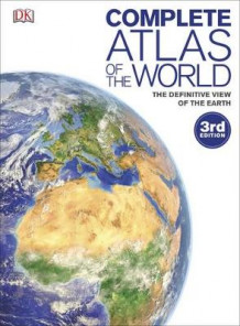Complete Atlas of the World av DK (Innbundet)