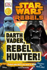 Omslag - Star Wars Rebels: Darth Vader, Rebel Hunter!