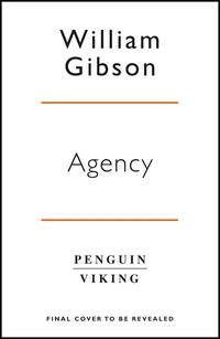 Agency av William Gibson (Heftet)