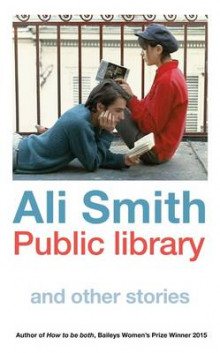 Public Library and Other Stories av Ali Smith (Innbundet)