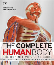 The Complete Human Body av Dr. Alice Roberts (Innbundet)