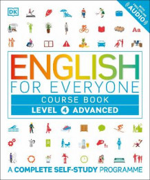 English for Everyone Course Book Level 4 Advanced av DK (Heftet)