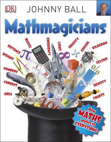 Mathmagicians av Johnny Ball (Heftet)