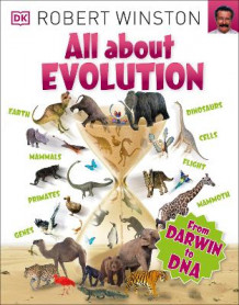 All about evolution av Robert Winston (Heftet)