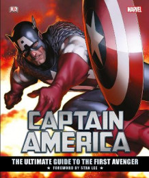 Captain America The Ultimate Guide to the First Avenger av Matt Forbeck, Alan Cowsill og Daniel Wallace (Innbundet)