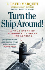 Omslag - Turn The Ship Around! A True Story Of Building Leaders By Breaking The Rules