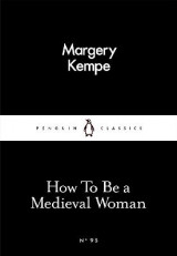 Omslag - How to be a Medieval Woman