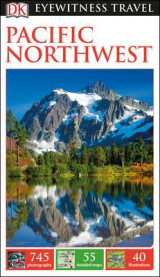 Omslag - DK Eyewitness Travel Guide Pacific Northwest