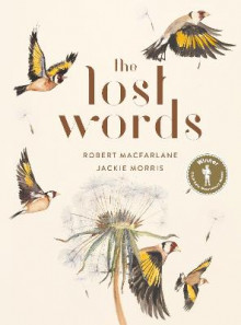 The Lost Words av Jackie Morris og Robert Macfarlane (Innbundet)