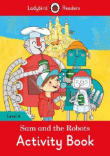 Omslag - Sam and the Robots Activity Book - Ladybird Readers: Level 4