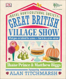 RHS Great British Village Show av Matthew Biggs og Thane Prince (Innbundet)