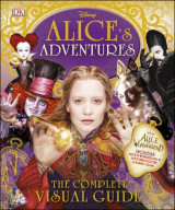 Omslag - Alice's Adventures: The Complete Visual Guide