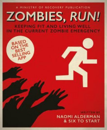 Zombies, run! av Naomi Alderman (Heftet)