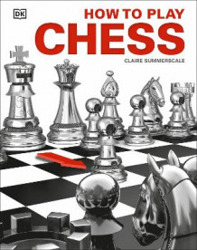 How to Play Chess av Claire Summerscale (Innbundet)