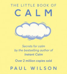 The Little Book of Calm av Paul Wilson (Heftet)