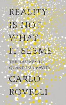Reality is not what it seems av Carlo Rovelli (Innbundet)