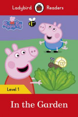 Omslag - Peppa Pig: In the Garden- Ladybird Readers Level 1