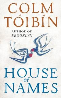 House of names av Colm Tóibín (Heftet)