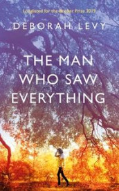 The man who saw everything av Deborah Levy (Innbundet)