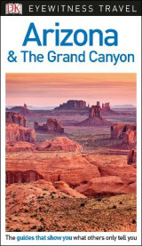 Omslag - DK Eyewitness Travel Guide Arizona and the Grand Canyon