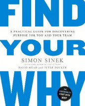 Find Your Why av Peter Docker, David Mead og Simon Sinek (Heftet)