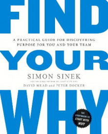 Find Your Why av Simon Sinek, David Mead og Peter Docker (Heftet)