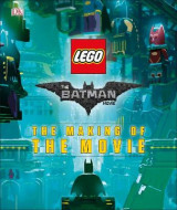 Omslag - The LEGO (R) BATMAN MOVIE: The Making of the Movie