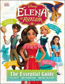 Disney Elena of Avalor Essential Guide av Barbara Bazaldua (Innbundet)