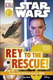 DK Reader: Star Wars Rey to the Rescue! [Level 2] av Lisa Stock (Innbundet)