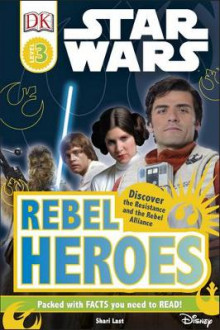 Star Wars Rebel Heroes av Shari Last (Innbundet)