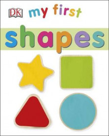 My First: Shapes av DK (Pappbok)