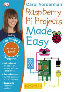 Raspberry Pi Made Easy av Carol Vorderman (Heftet)
