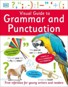 Visual guide to grammar and punctuation av Dk, (Heftet)