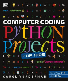 Computer Coding Python Projects for Kids av Carol Vorderman (Heftet)