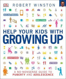 Help Your Kids with Growing Up av Robert Winston (Heftet)