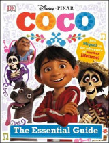 Omslag - Disney Pixar Coco Essential Guide