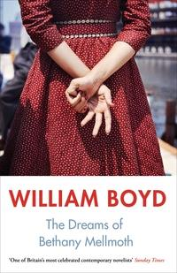 The dreams of bethany mellmoth and other stories av William Boyd (Heftet)