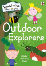 Omslag - Ben and Holly's Little Kingdom: Outdoor Explorers Sticker Activity Book
