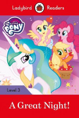Omslag - My Little Pony: A Great Night! - Ladybird Readers Level 3