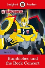 Omslag - Transformers: Bumblebee and the Rock Concert - Ladybird Readers Level 3