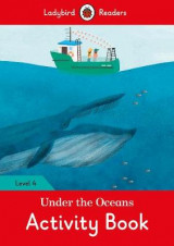 Omslag - Under the Oceans Activity Book - Ladybird Readers Level 4