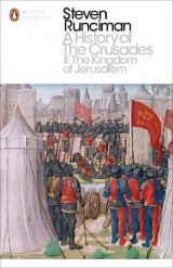 Omslag - A History of the Crusades: The Kingdom of Jerusalem and the Frankish East 1100-1187 II