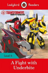 Omslag - Transformers: A Fight with Underbite - Ladybird Readers Level 4